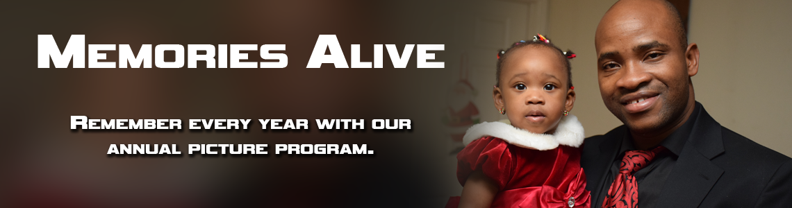 Memories Alive: Remember every year with our annual picture program.